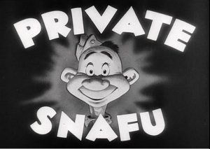 "Opening Card of the US army WWII short animated films ""Private SNAFU"""